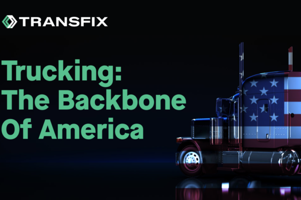 Trucking: The Backbone Of America